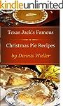 Texas Jack's Famous Christmas Pie Rec...