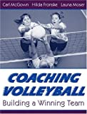 img - for Coaching Volleyball: Building a Winning Team book / textbook / text book