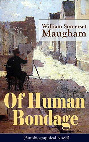 an analysis of the changes in the novel of human bondage by w somerset maugham Essays and criticism on w somerset maugham's of human bondage - of human bondage maugham, w somerset.