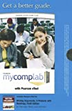 MyCompLab with Pearson eText -- Standalone Access Card -- for Writing Arguments (9th Edition) (MyCompLab (Access Codes)) (0205187528) by Ramage, John D.