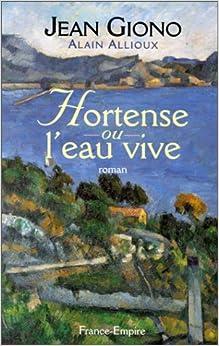 Hortense, ou, L'eau vive: 9782704807758: Amazon.com: Books
