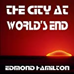 City at World's End | Edmond Hamilton