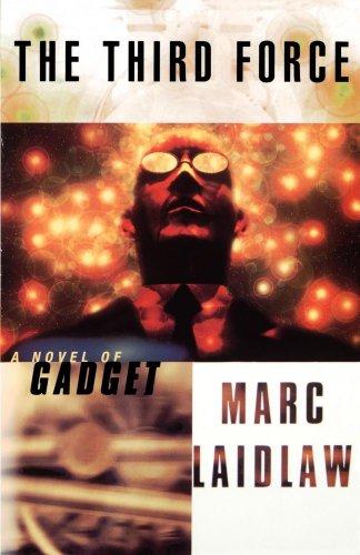 The Third Force: A Novel of Gadget
