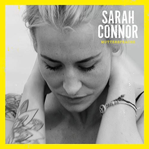 Sarah Connor - Muttersprache (Deluxe Version) - Zortam Music