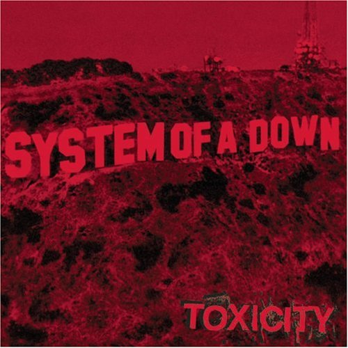 System of a Down - Tox...