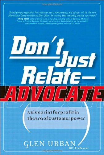 Don't Just Relate - Advocate!: A Blueprint for Profit in the Era of Customer Power (Customer Factory Blueprint compare prices)
