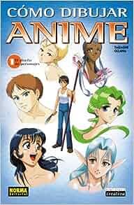 Como Dibujar Anime, Vol. 1: El Diseno de Personajes: How to Draw Anime