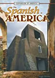 The Spanish in America (Expansion of America II) (1595155147) by Thompson, Linda