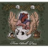 None Shall Pass ~ Aesop Rock