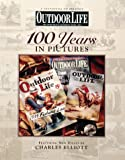 img - for Outdoor Life: 100 Years in Pictures book / textbook / text book