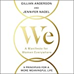We: A Manifesto for Women Everywhere | Gillian Anderson,Jennifer Nadel