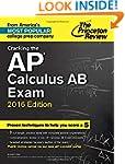 Cracking the AP Calculus AB Exam, 201...