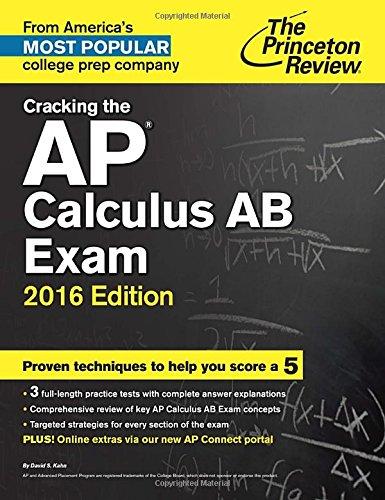 Cracking the AP Calculus AB Exam, 2016 Edition