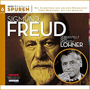 Sigmund Freud (Spuren 6) Hörbuch
