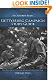 Gettysburg Campaign Study Guide Volume Two: Study Guide For The Gettysburg Licensed Battlefield Guide Exam