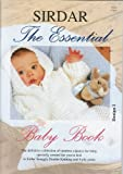 Sirdar Knitting Pattern Book - The Essential Baby Book