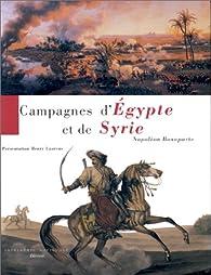Campagnes d\'egypte et de syrie napoleon bonaparte par Napoléon Bonaparte