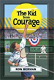 The Kid from Courage - Touchdown Edition (Dream Series)