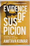 Evidence of Suspicion: A Writer's Report on the War on Terror