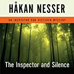 The Inspector and Silence: An Inspector Van Veeteren Mystery | Håkan Nesser,Laurie Thompson (translator)