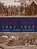 Image of History of the Civil War, 1861-1865