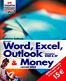Word, Excel, Outlook 2000 et XP, et Money 2003
