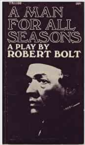 the analysis of robert bolts play a man for all seasons 2018-5-5 social privilege and guidance the context of love in society today and  of robert bolts play a man for all seasons upsetting  analysis of mattel.