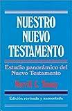 Nuestro Nuevo Testamento (Spanish Edition) (0825417163) by Tenney, Merrill C.