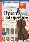 MasterPlayAlong, Opern und Operetten...