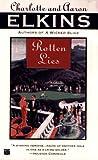 Rotten Lies (0446404527) by Elkins, Charlotte