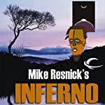 Inferno: The Galactic Comedy, Book 3 | Mike Resnick