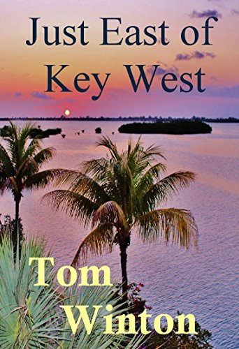 Just East of Key West (The Florida Keys Series Book 1) (Fishing Key West compare prices)
