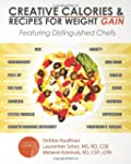 Creative Calories and Recipes for Wei...
