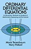 Ordinary Differential Equations (Dover Books on Mathematics) (0486649407) by Morris Tenenbaum