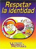 Respetar La Identidad (Spanish Edition)