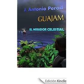 GUAJAM EL MIRADOR CELESTIAL