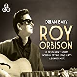 Dream Baby Roy Orbison