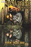 Wolverine: Origins - Born in Blood: V.1 (Graphic Novel Pb)