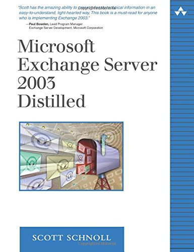 Microsoft Exchange Server 2003 Distilled (Addison-Wesley Microsoft Technology)