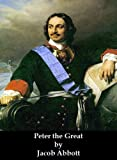 Peter the Great (Optimized for Kindle)