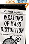 Weapons of Mass Distortion: The Comin...