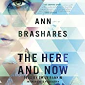 The Here and Now | [Ann Brashares]