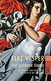 Die goldene Dame - Elke Vesper