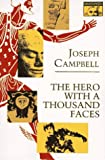 The Hero with a Thousand Faces (0691017840) by Campbell, Joseph