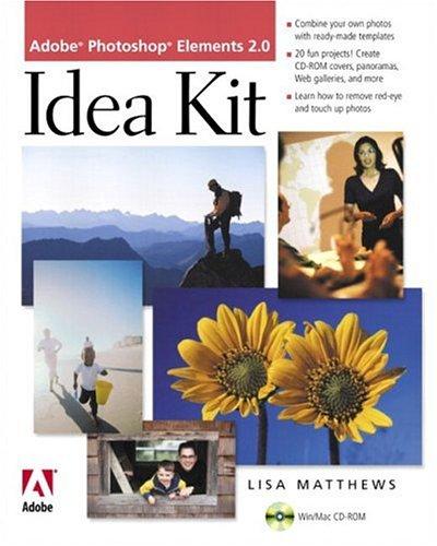 Adobe Photoshop Elements 2.0 Idea Kit