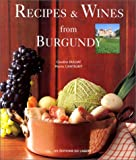 img - for recipes and wines of Bourgogne book / textbook / text book