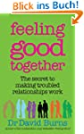 Feeling Good Together: The secret to...