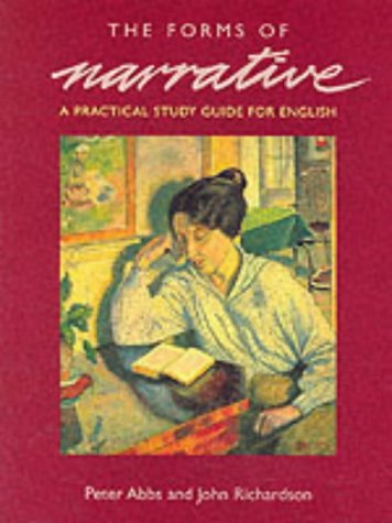 The Forms of Narrative: A Practical Study Guide for English