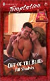 Out Of The Blue (The Wrong Bed) (Harlequin Temptation) (0373259042) by Jill Shalvis