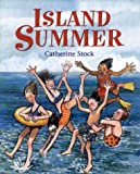 Island Summer (0688127800) by Stock, Catherine